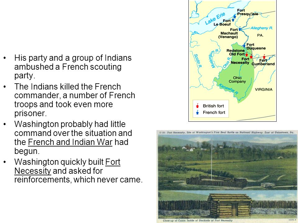 His party and a group of Indians ambushed a French scouting party.