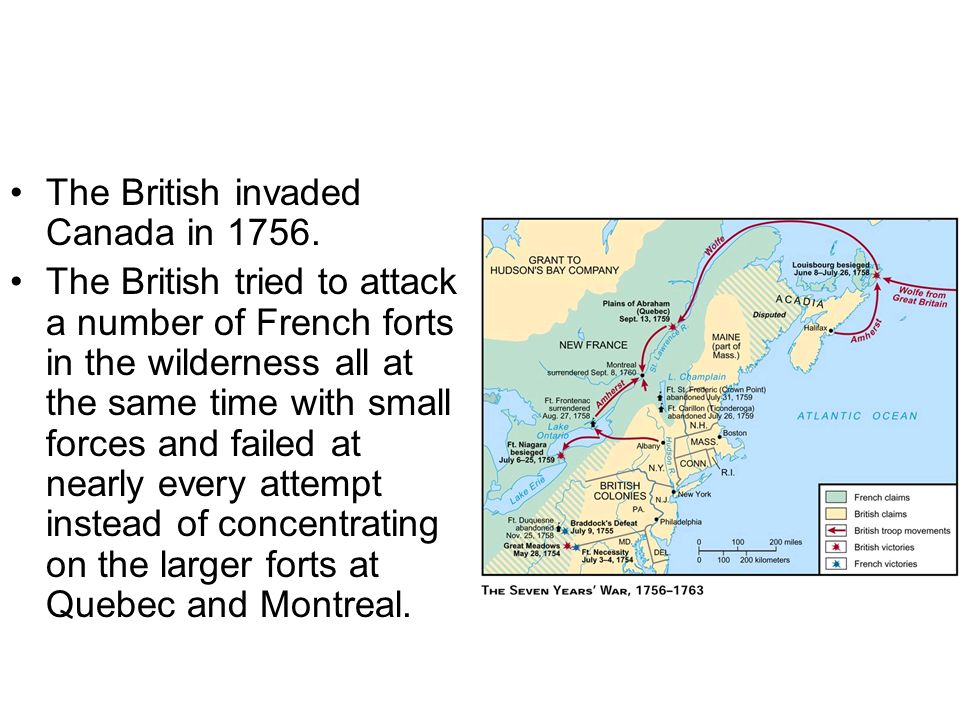 The British invaded Canada in 1756.