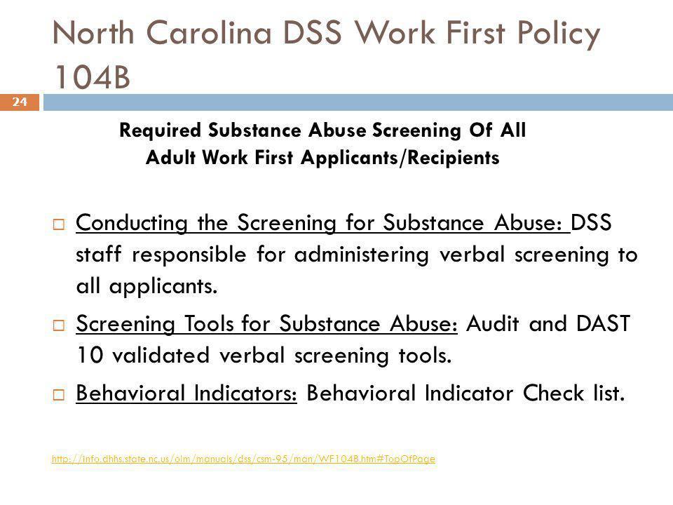 North Carolina DSS Work First Policy 104B