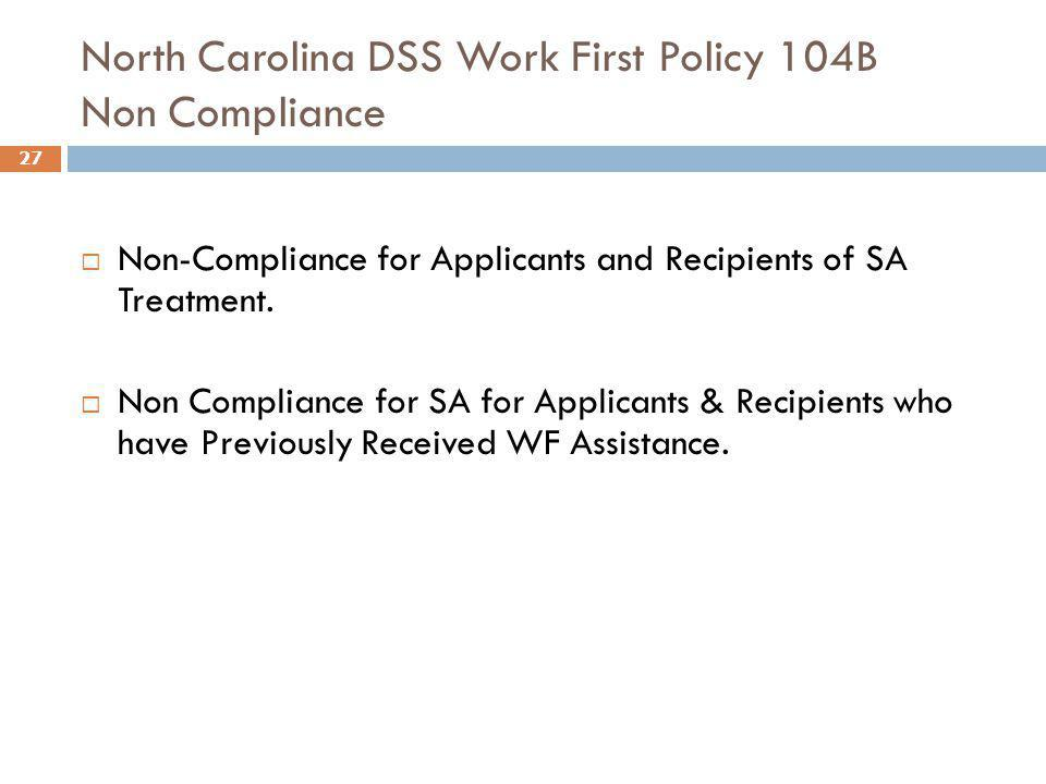 North Carolina DSS Work First Policy 104B Non Compliance