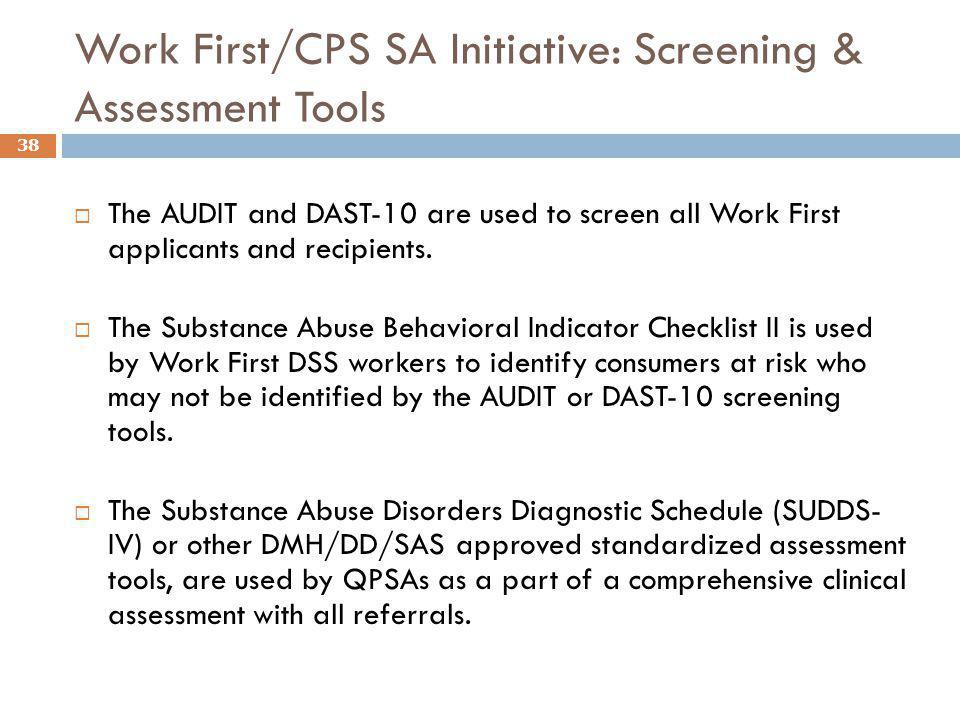 Work First/CPS SA Initiative: Screening & Assessment Tools