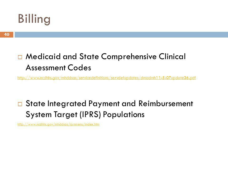 Billing Medicaid and State Comprehensive Clinical Assessment Codes