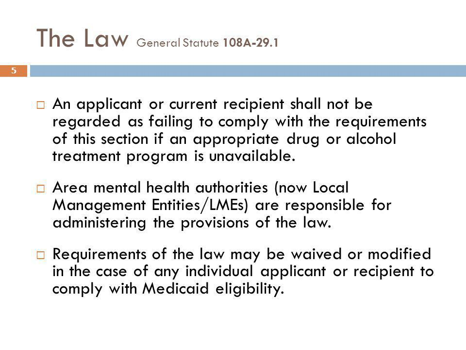 The Law General Statute 108A-29.1