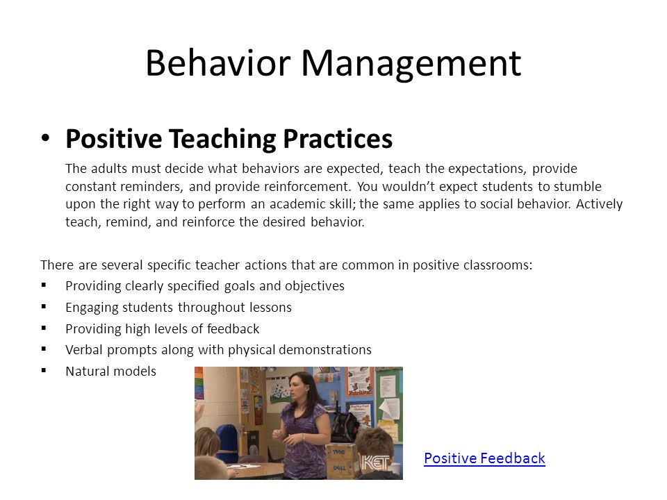 Behavior Management Positive Teaching Practices Positive Feedback