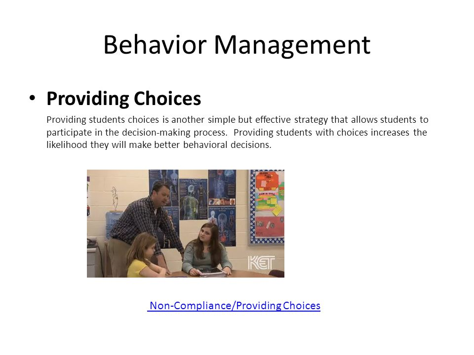Behavior Management Providing Choices Non-Compliance/Providing Choices