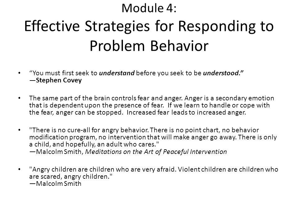 Module 4: Effective Strategies for Responding to Problem Behavior