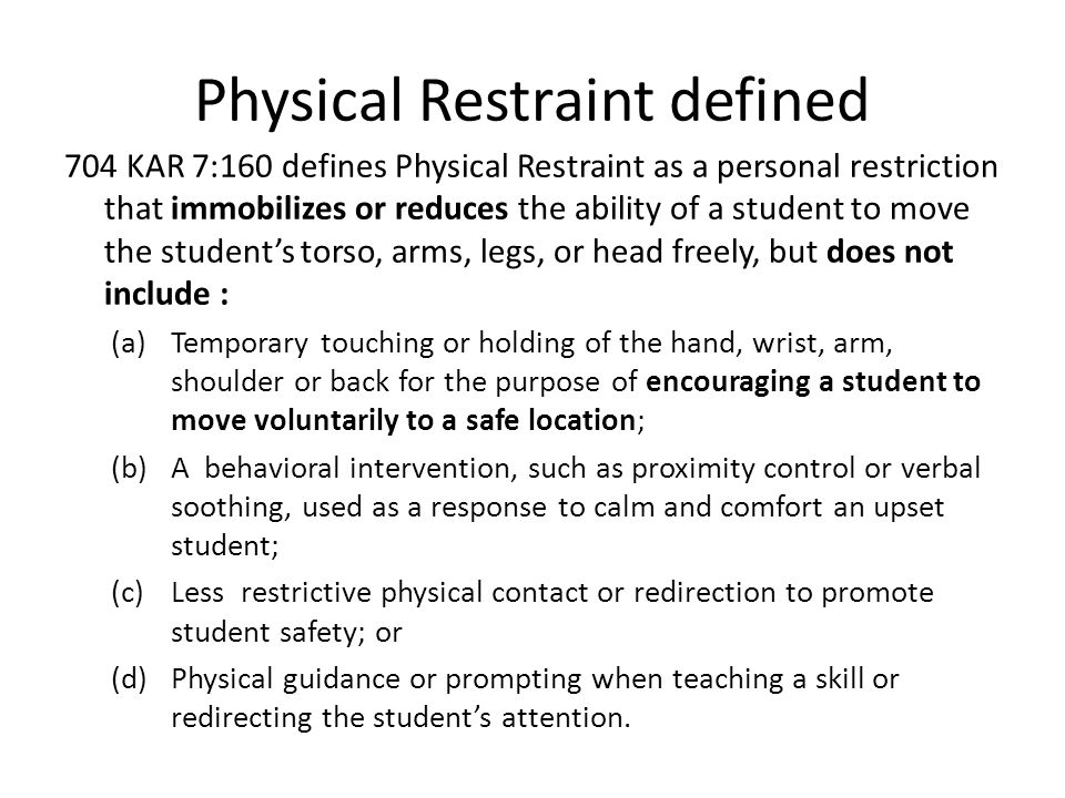 Physical Restraint defined