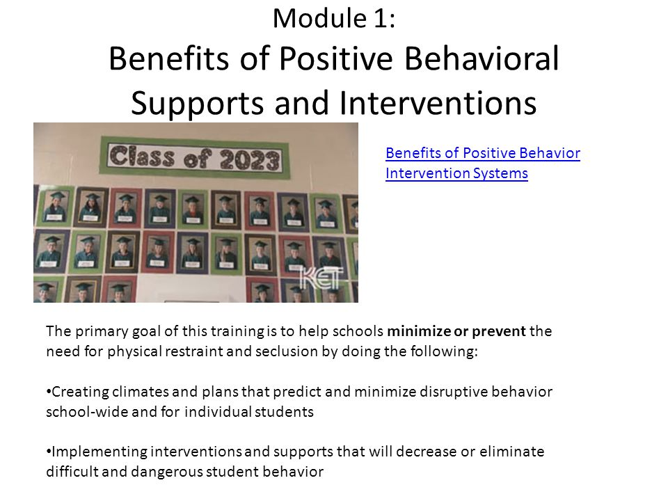 Module 1: Benefits of Positive Behavioral Supports and Interventions