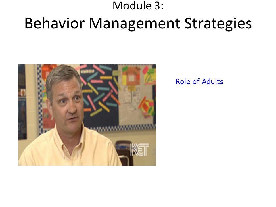 Module 3: Behavior Management Strategies