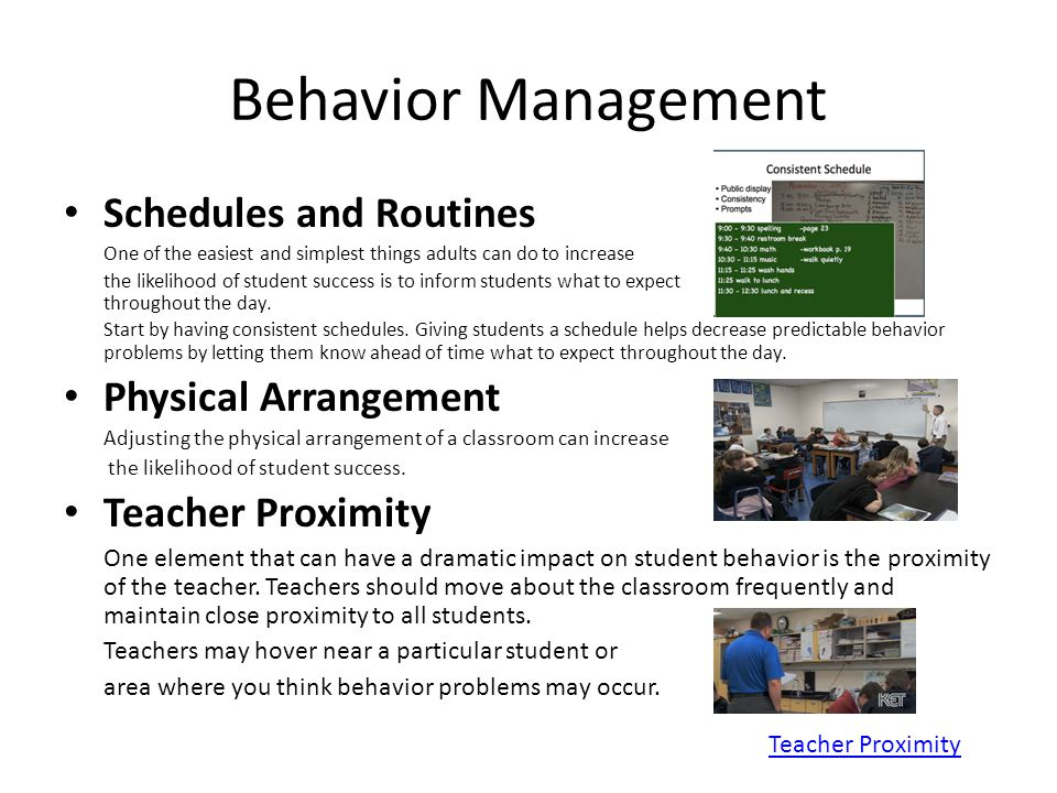 Behavior Management Schedules and Routines Physical Arrangement