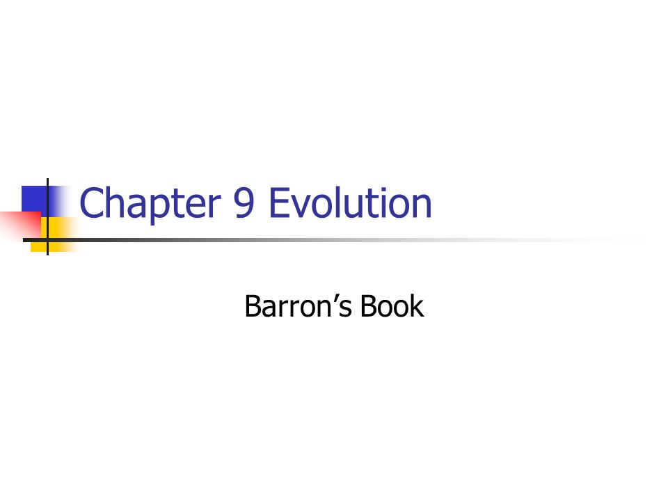 Chapter 9 Evolution Barron's Book