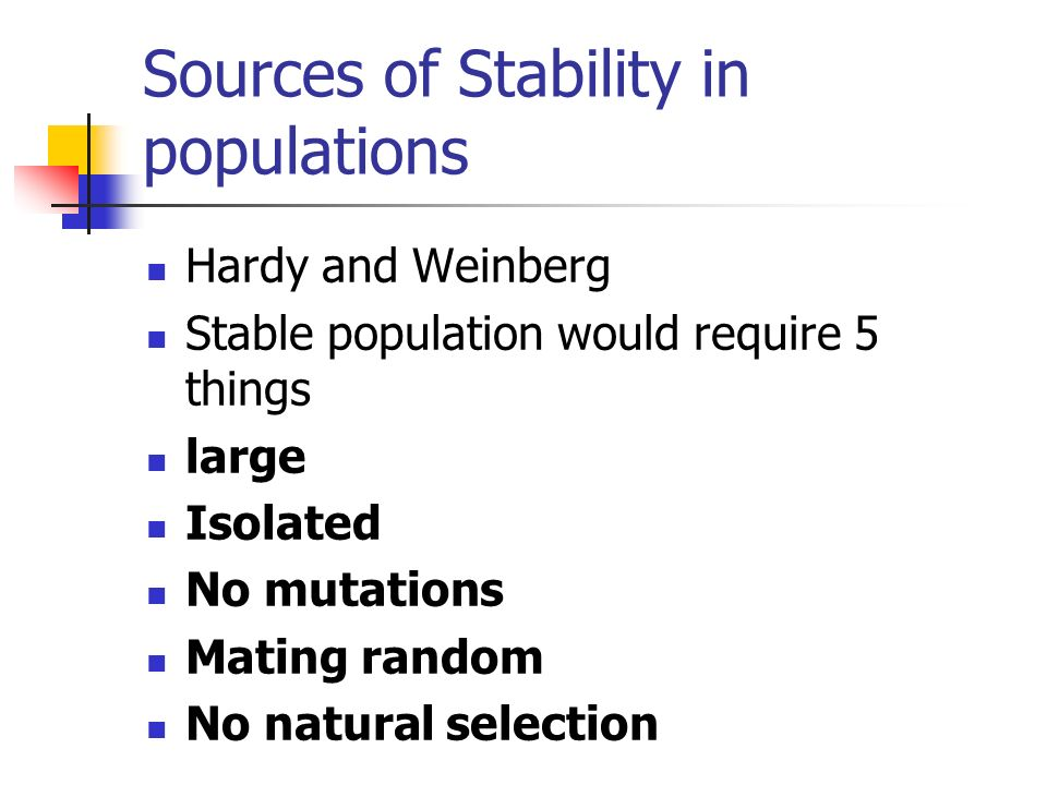 Sources of Stability in populations