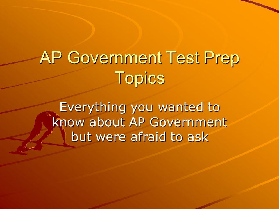 AP Government Test Prep Topics