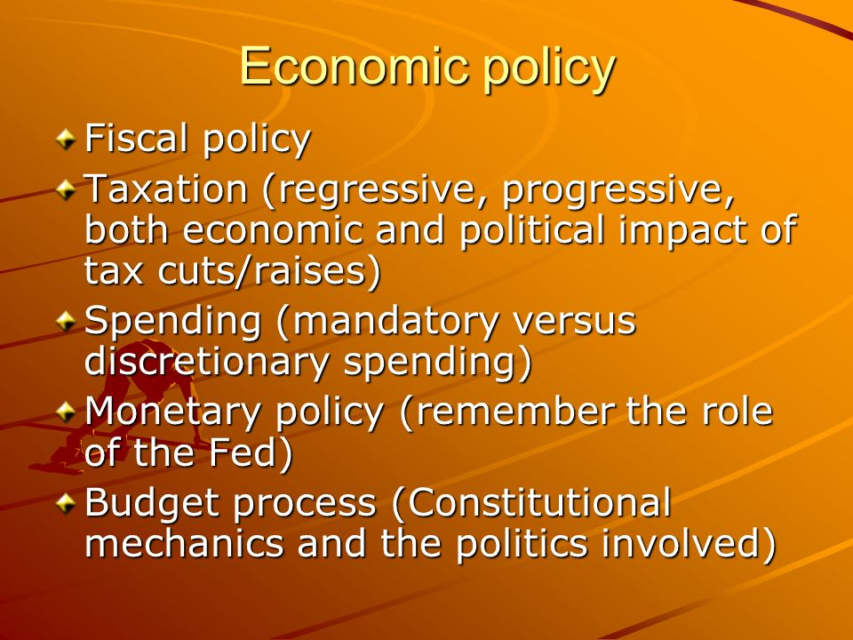 Economic policy Fiscal policy