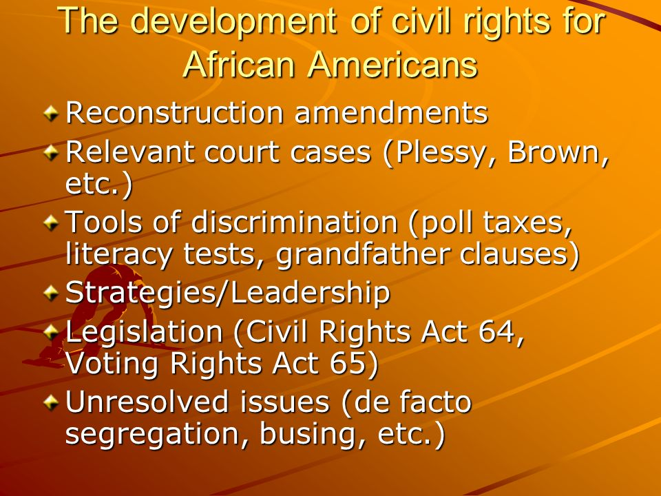 The development of civil rights for African Americans