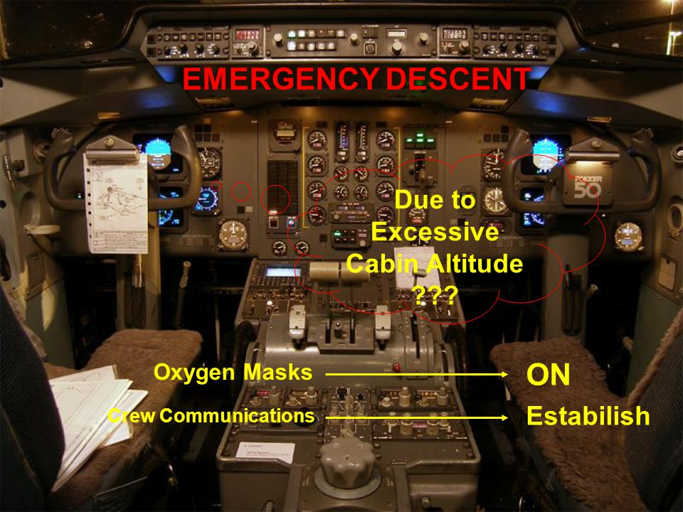 Due to Excessive Cabin Altitude