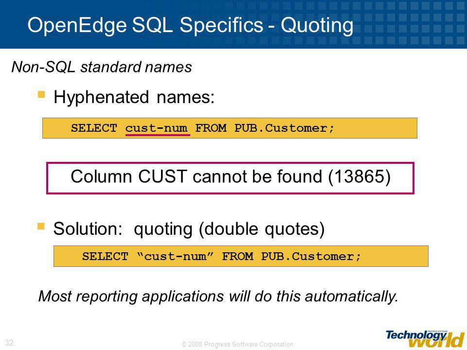 OpenEdge SQL Specifics - Quoting