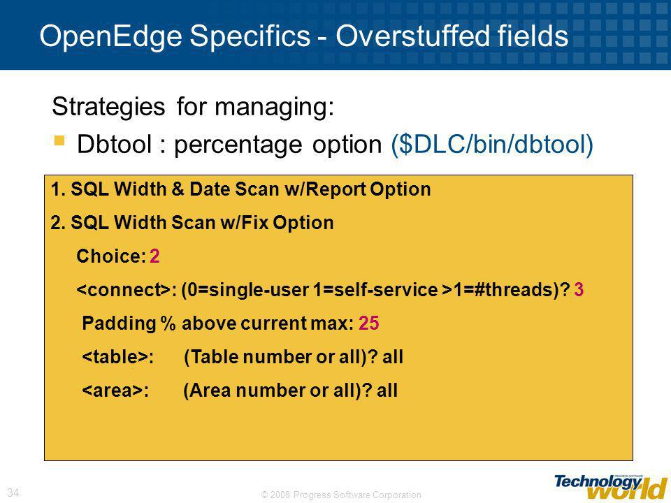 OpenEdge Specifics - Overstuffed fields