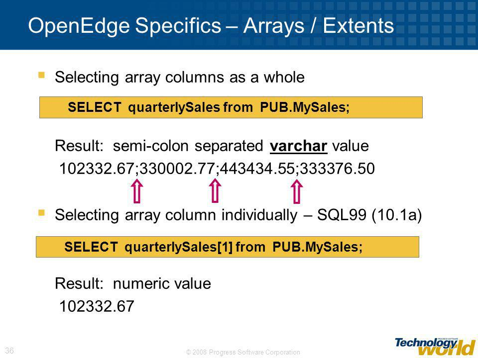 OpenEdge Specifics – Arrays / Extents