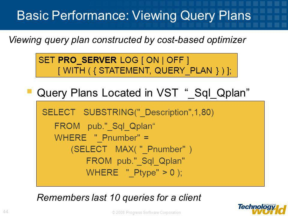 Basic Performance: Viewing Query Plans