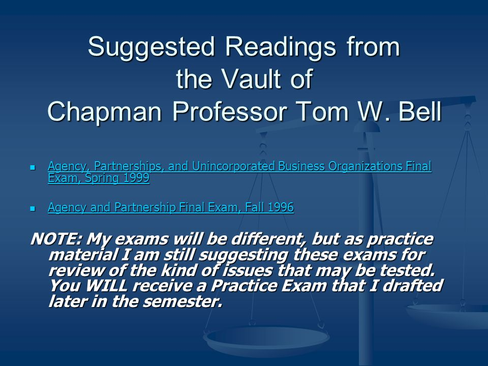 Suggested Readings from the Vault of Chapman Professor Tom W. Bell