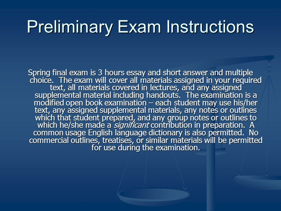 Preliminary Exam Instructions