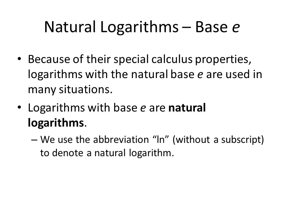 Natural Logarithms – Base e