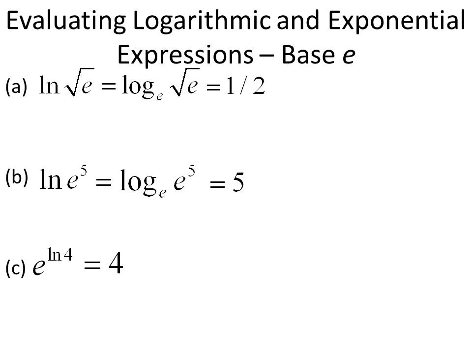 Evaluating Logarithmic and Exponential Expressions – Base e