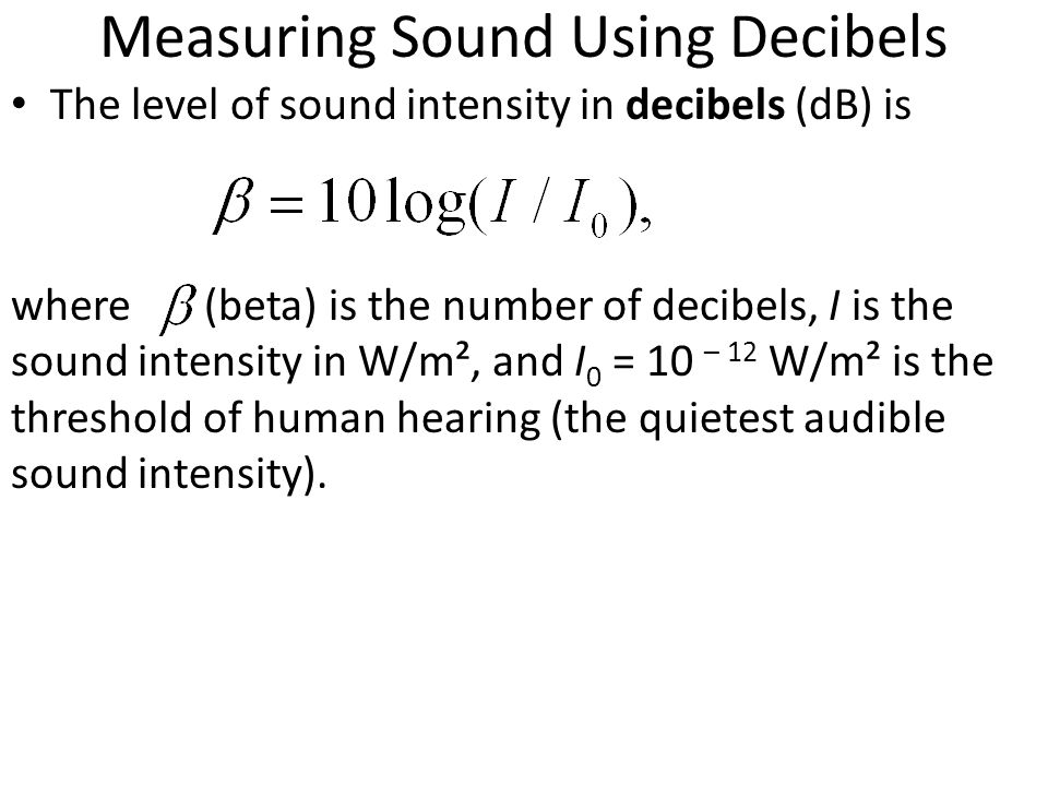 Measuring Sound Using Decibels