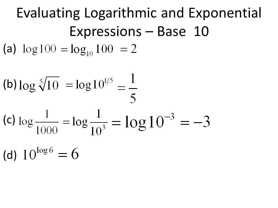 Evaluating Logarithmic and Exponential Expressions – Base 10
