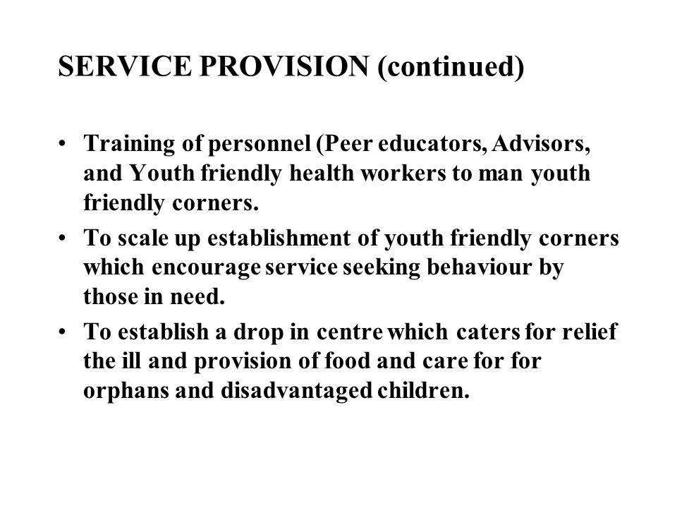 SERVICE PROVISION (continued)