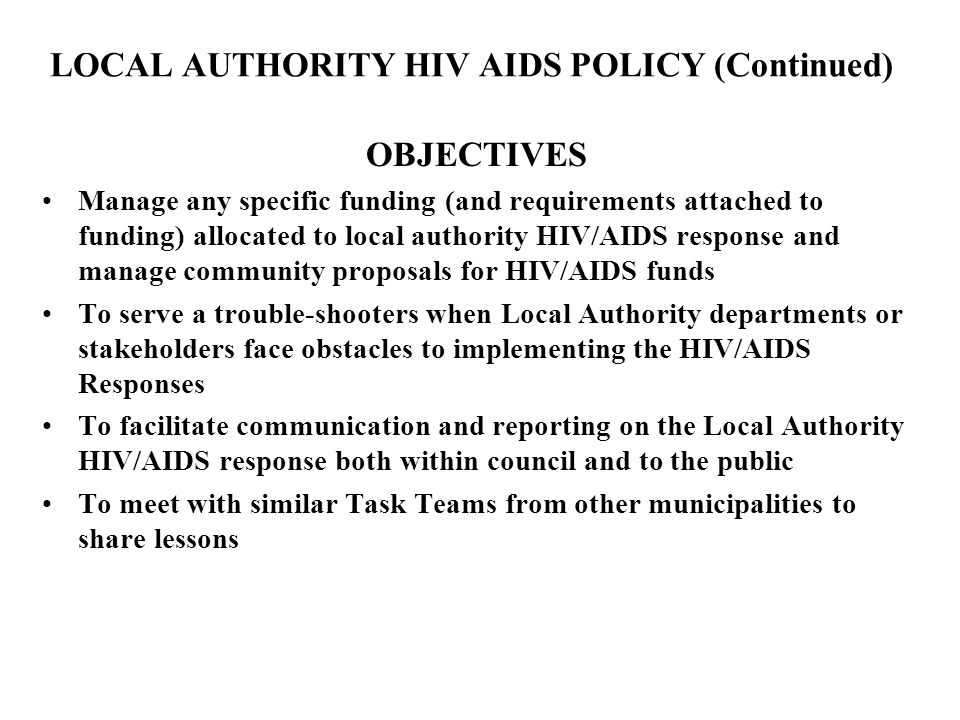 LOCAL AUTHORITY HIV AIDS POLICY (Continued)