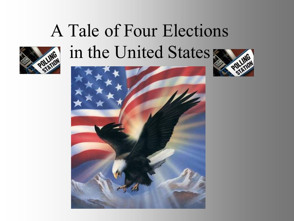 A Tale of Four Elections in the United States