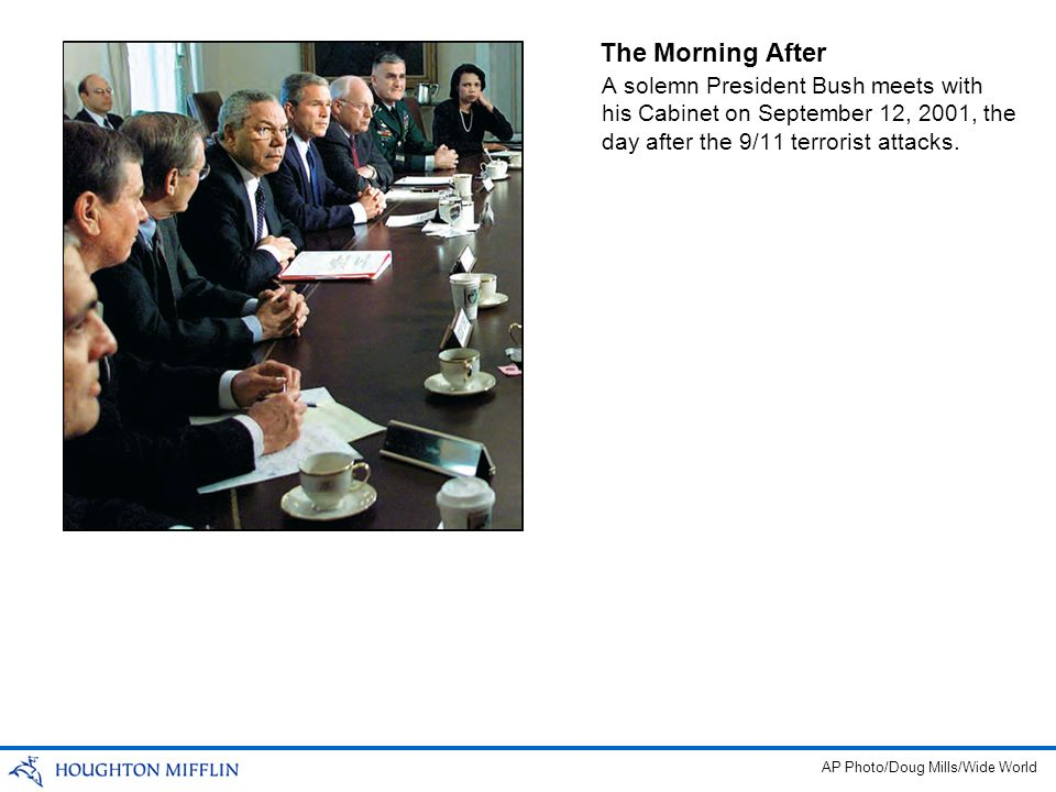 The Morning After A solemn President Bush meets with his Cabinet on September 12, 2001, the day after the 9/11 terrorist attacks.