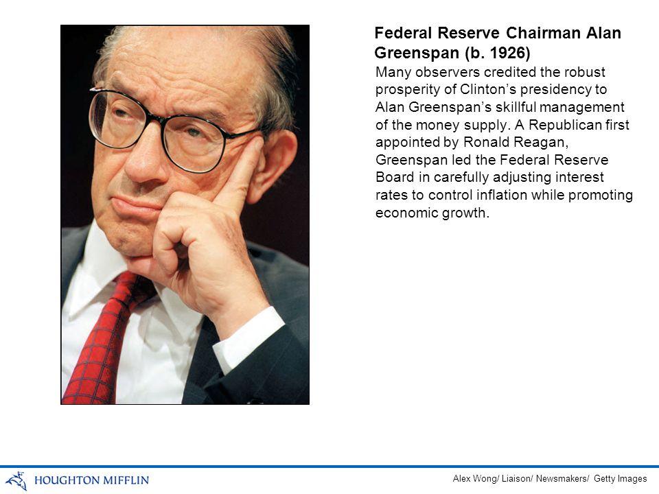 Federal Reserve Chairman Alan Greenspan (b. 1926)