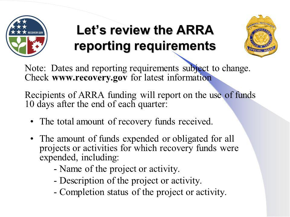 Let's review the ARRA reporting requirements