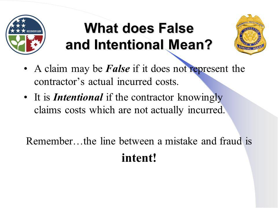 What does False and Intentional Mean
