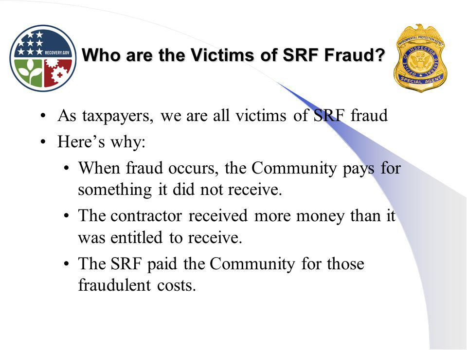 Who are the Victims of SRF Fraud