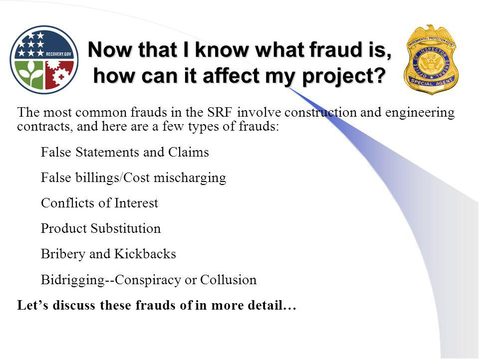 Now that I know what fraud is, how can it affect my project