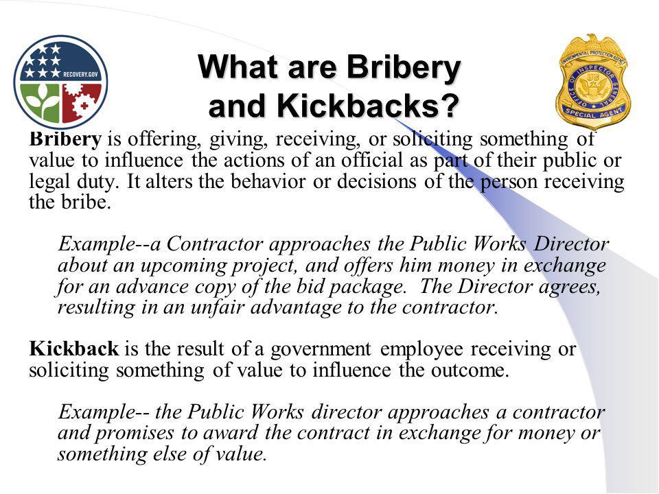What are Bribery and Kickbacks