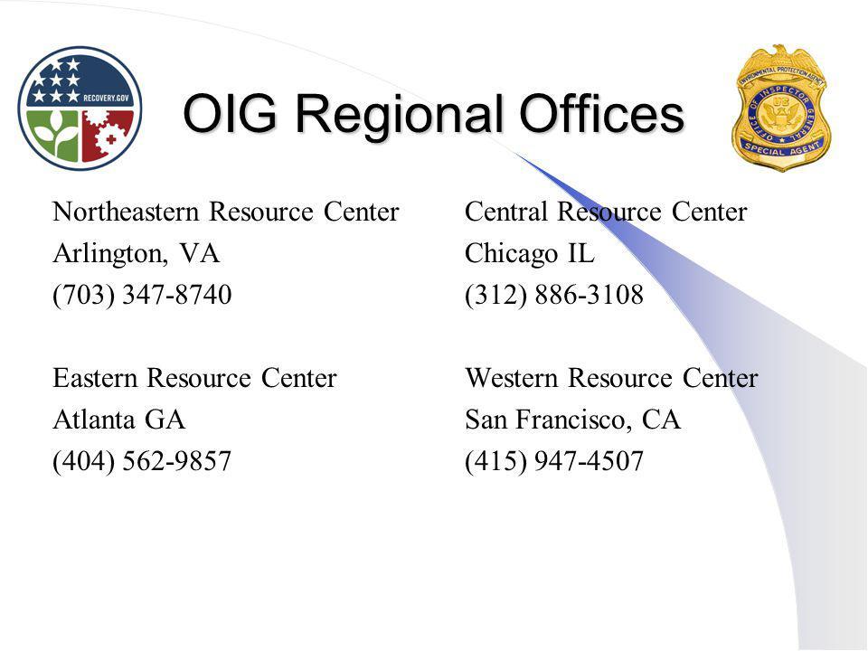 OIG Regional Offices Northeastern Resource Center Arlington, VA