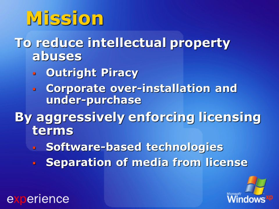 Mission To reduce intellectual property abuses
