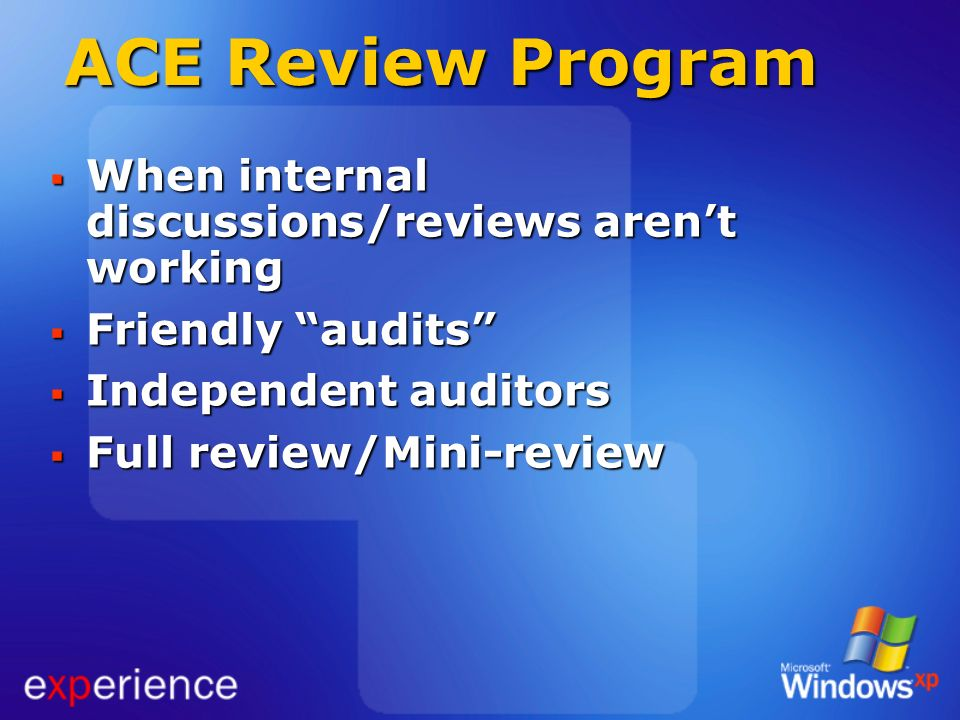 ACE Review Program When internal discussions/reviews aren't working