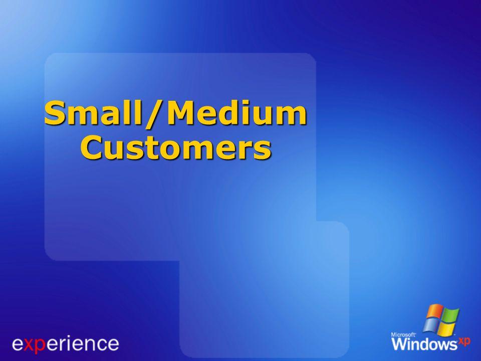Small/Medium Customers