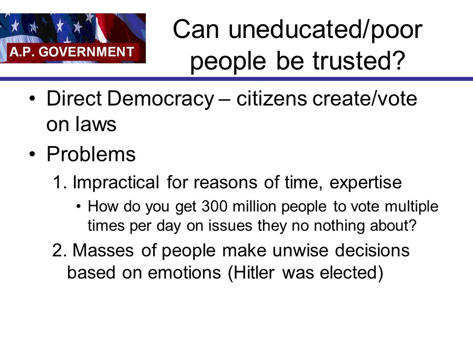 Can uneducated/poor people be trusted