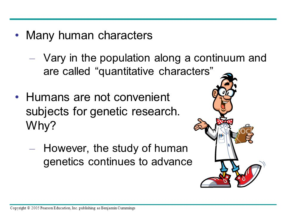 Humans are not convenient subjects for genetic research. Why