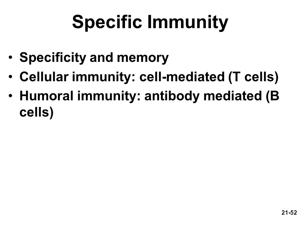 Specific Immunity Specificity and memory