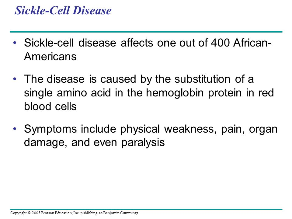 Sickle-Cell Disease Sickle-cell disease affects one out of 400 African-Americans.