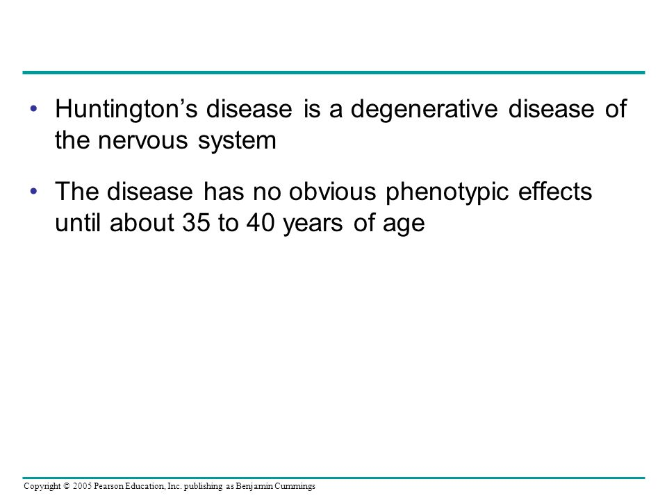 Huntington's disease is a degenerative disease of the nervous system