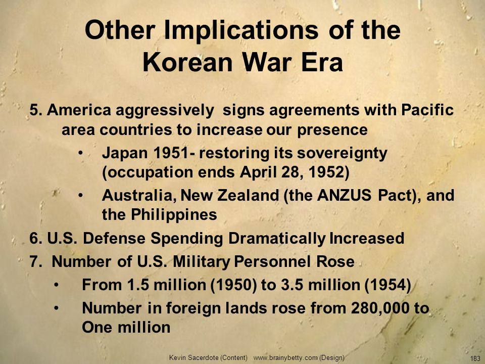 Other Implications of the Korean War Era